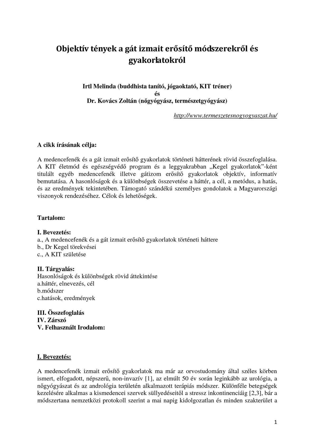 nemzetközi protokoll a magas vérnyomás kezelésére)