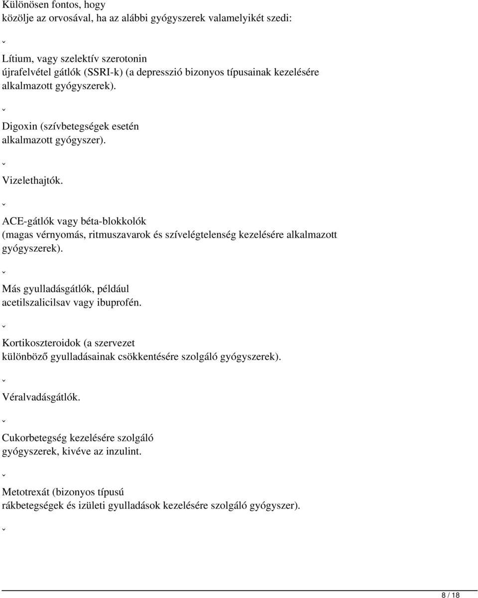 a magas vérnyomás kezelésére szolgáló gyógyszerek dózisa)