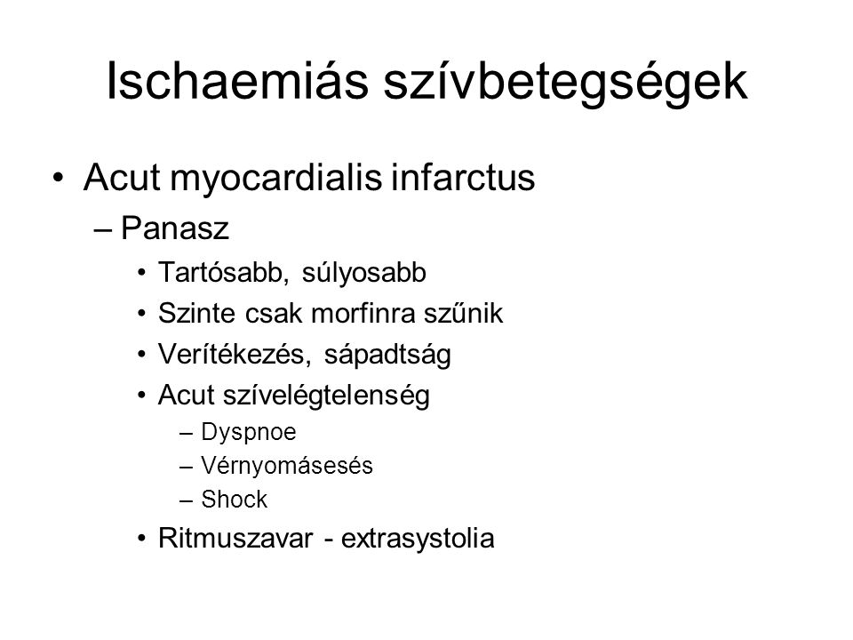 magas vérnyomás ischaemiás szívbetegség fő tünetei