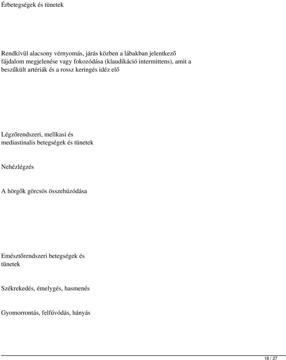 2 fokú magas vérnyomás és járás)