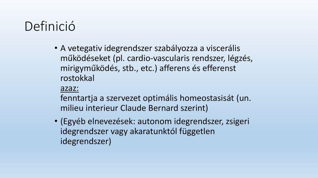 vegetatív-vaszkuláris típusú magas vérnyomás)
