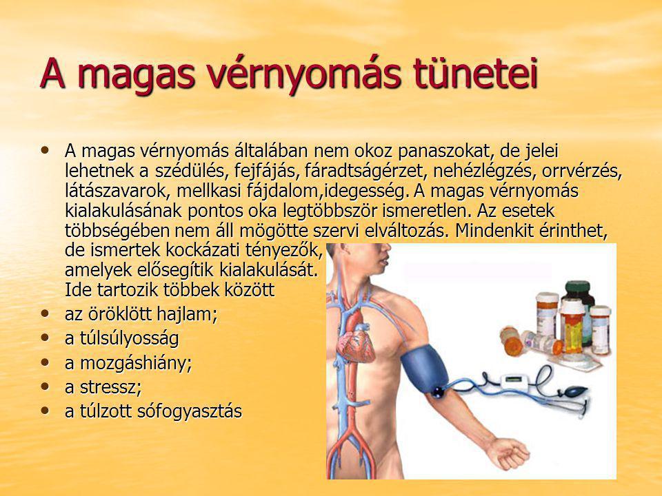 magas vérnyomás tünetei és okai)
