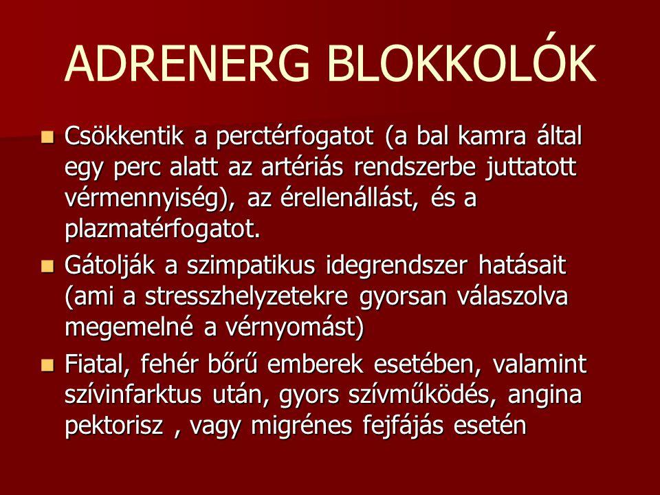 alfa adrenerg blokkolók magas vérnyomás esetén