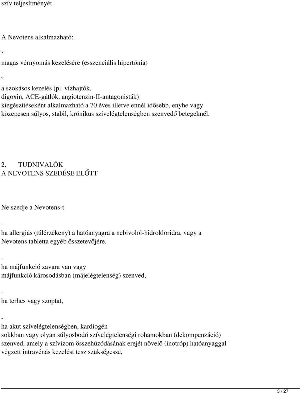 magas vérnyomás dekompenzáció)